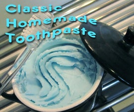 Classic homemade toothpaste