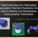 Rapid technique for Fabricating Disposable Thermal Chambers to be used in testing Low temperature USB powered Thermofoils and heating elements