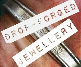 Drop Forged Bracelet - make jewellery from tools