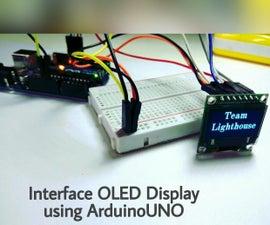 Interfacing OLED Display Using ArduinoUNO