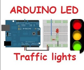 Arduino LED Blink, Fade and Traffic Lights for Beginners