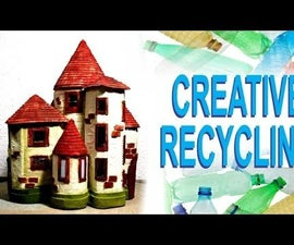 How to Make a House Out of Recycled Plastic Bottles