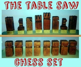 the table saw chess set