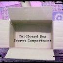 Cardboard Box Secret Compartment/Fake Bottom.