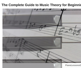 The Complete Guide to Music Theory for Beginning Piano Students