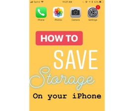 How to Save Storage on Your IPhone