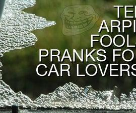 10 April Fool's Pranks for Car Lovers!