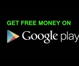 How to get Free Money for Google Play