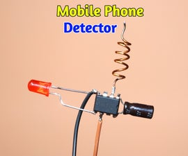 How to Make Mobile Phone Detector