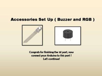 Accessories Setup ( RGB and Buzzer )