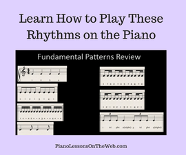 How to Play the Most Fundamental Rhythm Patterns on the Piano
