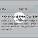 How to Create Sliding Door Effect with SliceMaker Products?