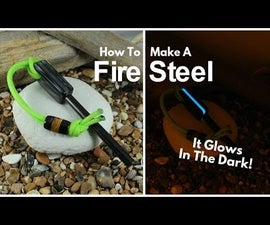How to Make a Fire Steel That Glows in the Dark