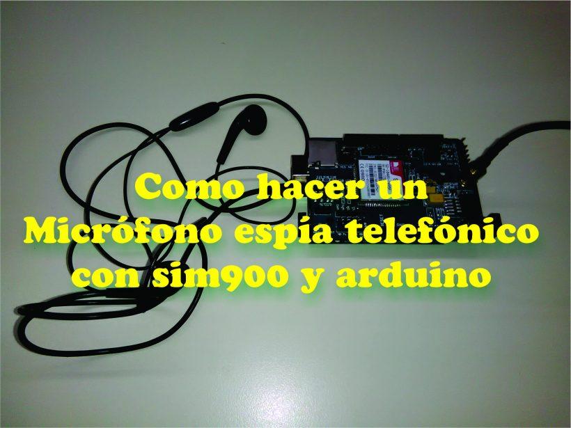 Picture of Micrófono Espía Telefónico Con Sim900 Y Arduino