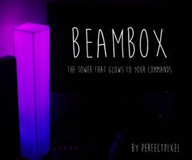 BeamBox - A tower that glows to your commands