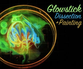 Glowstick Dissection and Painting