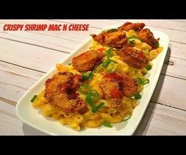 How to Make Crispy Shrimp Man N Cheese
