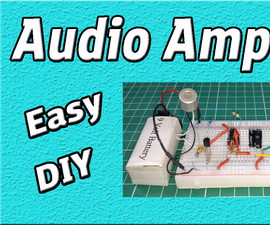Audio Amplifier Circuit | Using 555 Timer | Easy Electronic Project | DIY