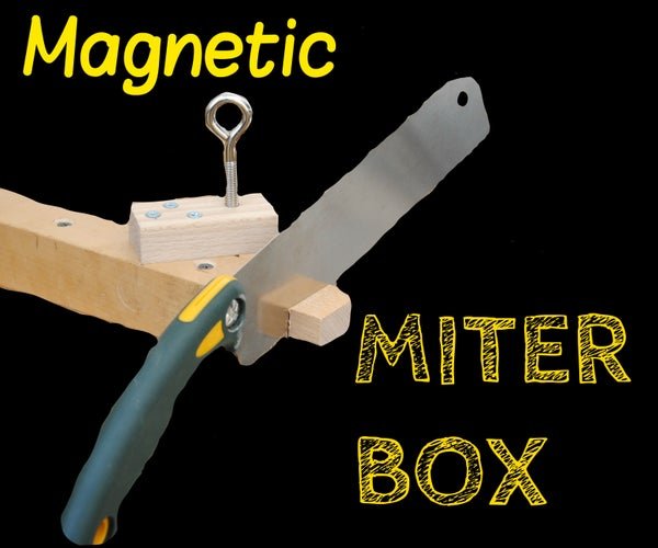 Ultimate Woodworkers' Miter-Box (Magnetic Handsaw Guide V2.0)
