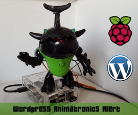 Wordpress Animatronics Alert with Raspberry Pi