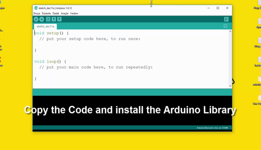 Copy the Code and Install the Arduino Libraries