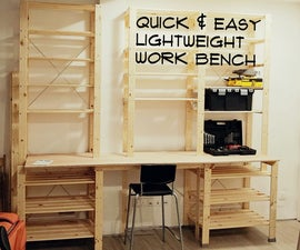 Quick & Easy Lightweight Work Bench