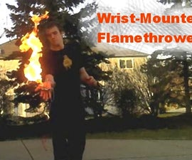 Wrist-Mounted Flamethrower
