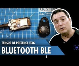 Presence Sensor With ITag Bluetooth BLE