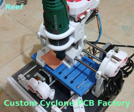 CNC Cyclone PCB Factory, My Way, Step by Step.