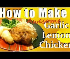 Awesome Garlic Lemon Chicken