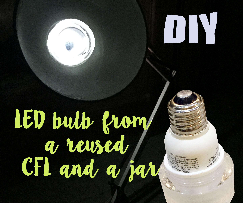 DIY LED Light Bulb Made From a Cream Jar and an a CFL: 6 Steps ...:DIY LED Light Bulb Made From a Cream Jar and an a CFL: 6 Steps (with  Pictures),Lighting