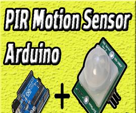 PIR Motion Sensor With Arduino | Motion Sensors | Arduino Project