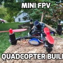 Mini FPV Quadcopter