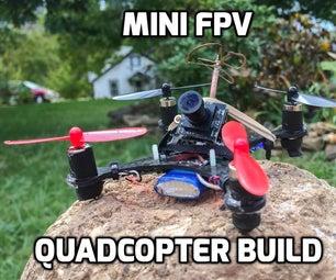 Mini FPV Quadcopter