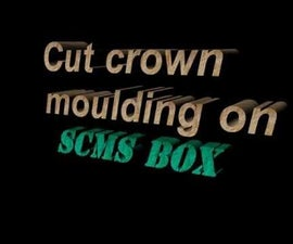 How to Cut Crown Moulding on a SCMS With Out the Complications