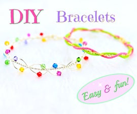 DIY Bracelets   Easy and NO TOOLS!