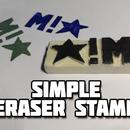 Simple Eraser Stamps