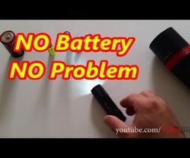 NO Battery NO Problem