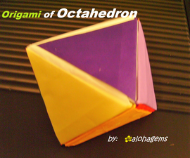 Origami of Platonic Solids: Octahedron
