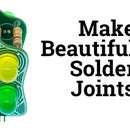 Make Beautiful Solder Joints