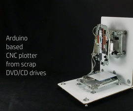 Arduino Based CNC Plotter Made From Scrap DVD/CD Drives