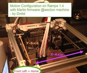Motion Configuration on Ramps 1.4 With Marlin Firmware @section Machine