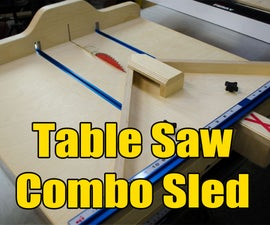 Table Saw Cross Cut/Miter Sled Combo