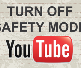 Turn off safety mode on Youtube with 2 Methods