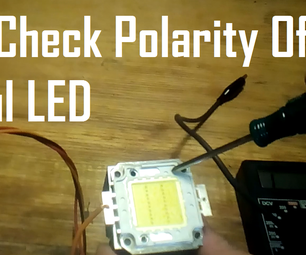 How to Check Polarity of Powerfull LEDs