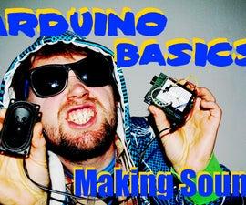 Arduino Basics: Making Sound