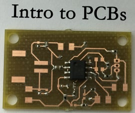 Intro to Printed Circuit Boards
