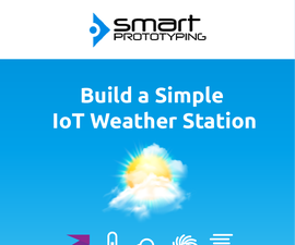 Build a Simple IOT Weather Station