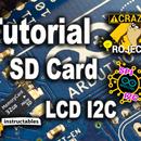 Arduino Tutorial - SD Card - LCD I2C