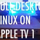 Install a Desktop-Linux (Debian-Linux) on Apple TV 1G